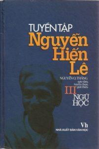 Tuyển Tập Nguyễn Hiến Lê Tập 3 - Ngữ Học
