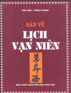 Bàn Về Lịch Vạn Niên - Tân Việt & Thiều Phong