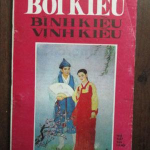Bình Kiều-Vịnh Kiều-Bói Kiều (NXB Văn Hóa Sài Gòn 2007) - Phạm Đan Quế, 273 Trang