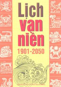 Lịch Vạn Niên 1901-2050 - Nguyễn Bích Hằng