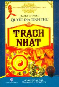 Quyết Địa Tinh Thư-Trạch Nhật - Tuệ Minh & Võ Văn Ba