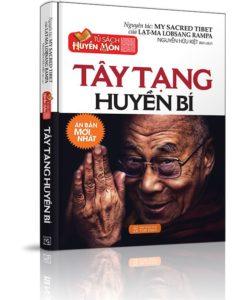 Tây Tạng Huyền Bí (My Sacred Tibet) - Lạt Ma Lobsang Rampa