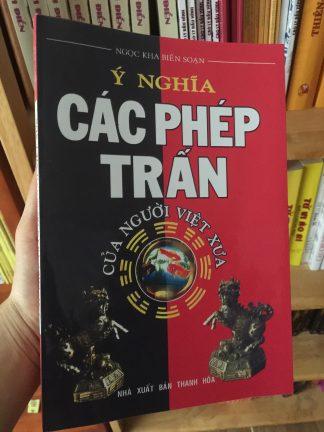 Ý Nghĩa Các Phép Trấn Của Người Việt Xưa