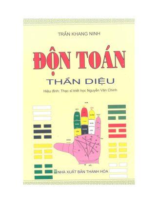 Độn Toán Thần Diệu (Quỷ Cốc Tử Độn Giáp) - Trần Khang Ninh