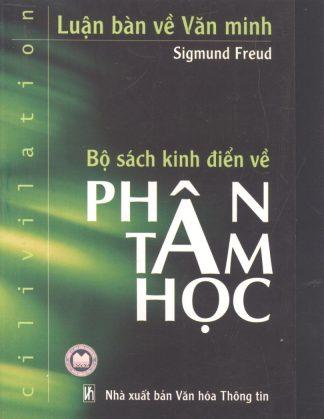 Bộ Sách Kinh Điển Về Phân Tâm Học - Sigmund Freud