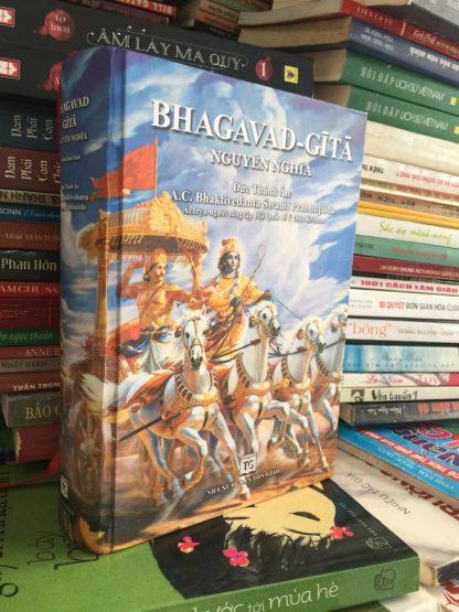Bhagavad Gita Nguyên Nghĩa (Chí Tôn Ca) – A.C. Bhaktivedanta Swami Prabhupada