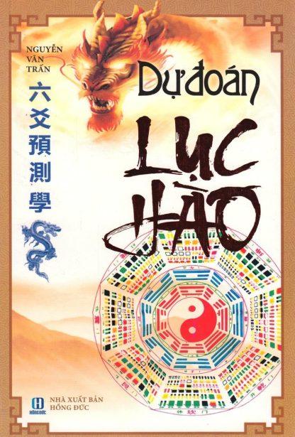 Dự Đoán Lục Hào - Nguyễn Văn Trấn