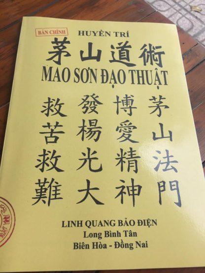 Mao Sơn Đạo Thuật (Mao Sơn Tông) - Pháp Sư Huyền Trí