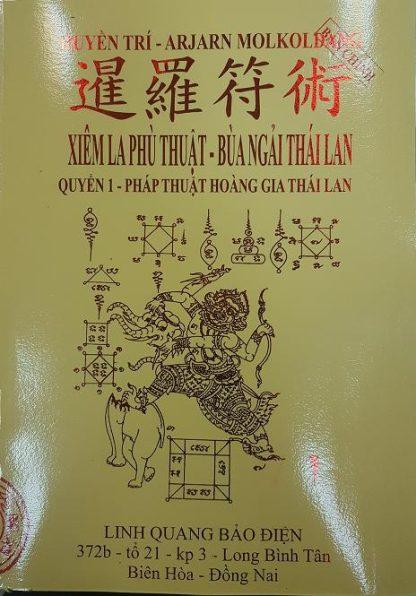 Pháp Thuật Hoàng Gia Thái Lan (Bua Ngải Thái Lan) - Arjarn Molkoldang (Bộ 3 Quyển)