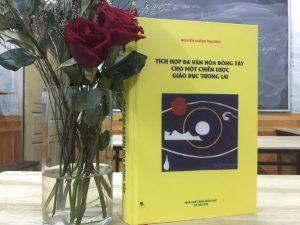 Tích Hợp Đa Văn Hóa Đông Tây Cho Một Chiến Lược Giáo Dục Tương Lai - Nguyễn Hoàng Phương