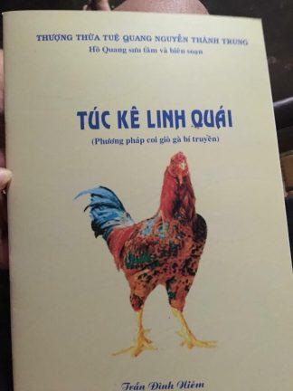 Túc Kê Linh Quái (Phương Pháp Coi Giò Gà Bí Truyền) – Thượng Thừa Tuệ Quang