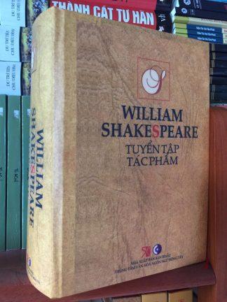 William Shakespeare Tuyển Tập Tác Phẩm - Ngô Thế Doanh
