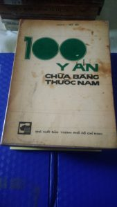 100 Y Án Chữa Bệnh Bằng Thuốc Nam - Lương Y Việt Cúc