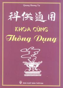 Khoa Cúng Thông Dụng (Văn Cúng Tổng Hợp) - Quang Hương Tự
